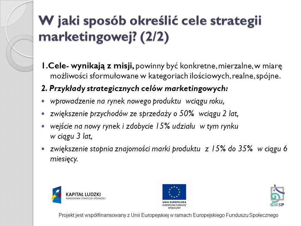 W jaki sposób określić cele strategii marketingowej (2/2)
