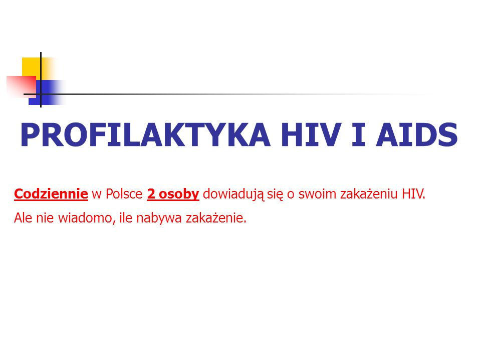 PROFILAKTYKA HIV I AIDS