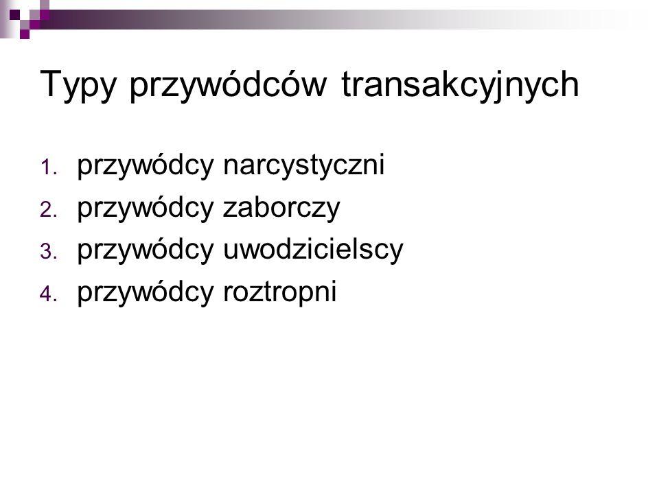 Typy przywódców transakcyjnych