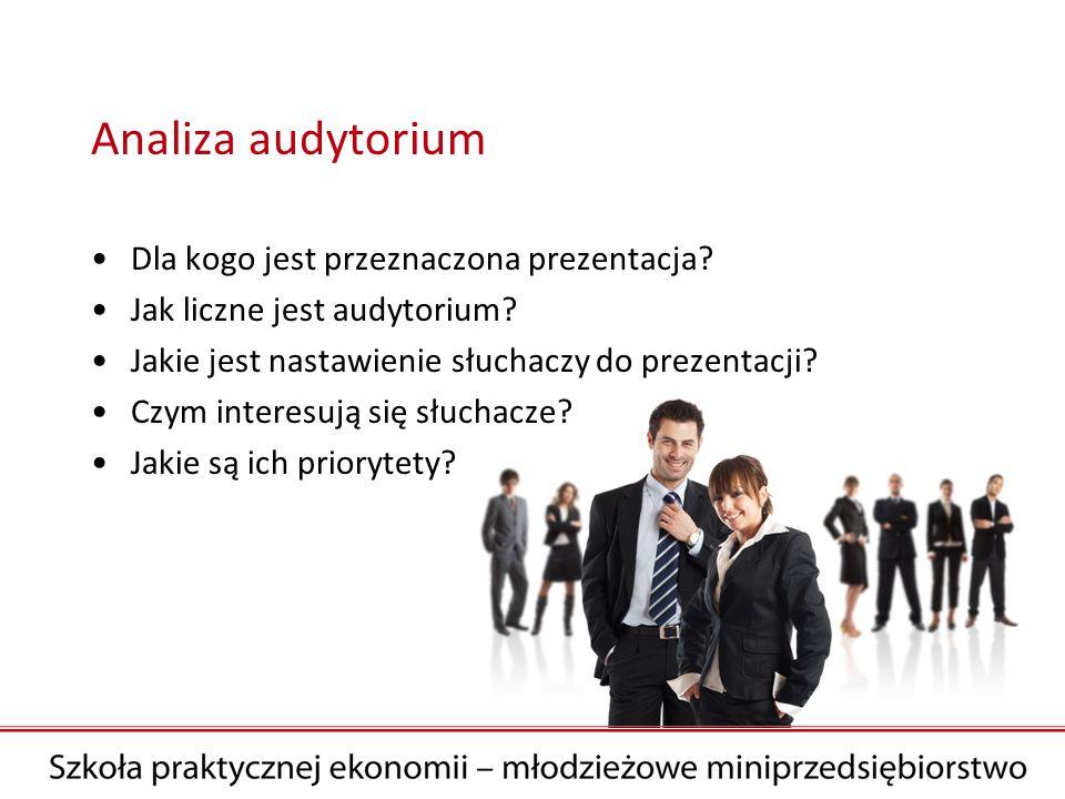 Analiza audytorium Dla kogo jest przeznaczona prezentacja