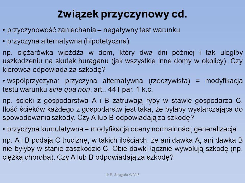 Związek przyczynowy cd.