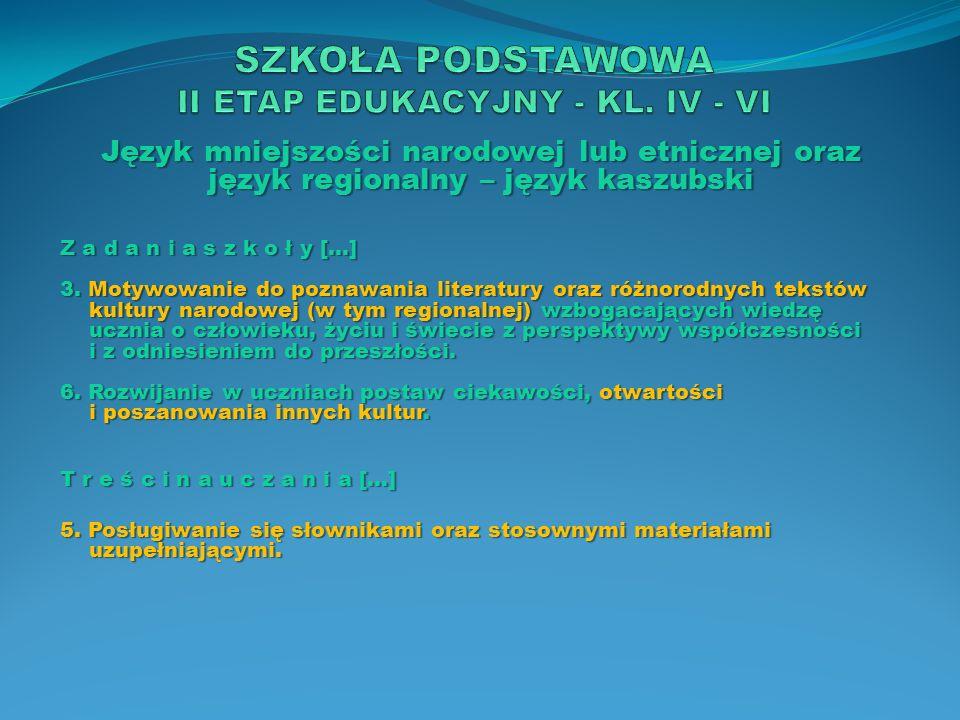 SZKOŁA PODSTAWOWA II ETAP EDUKACYJNY - KL. IV - VI