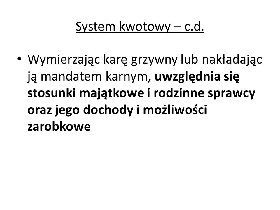 System kwotowy – c.d.