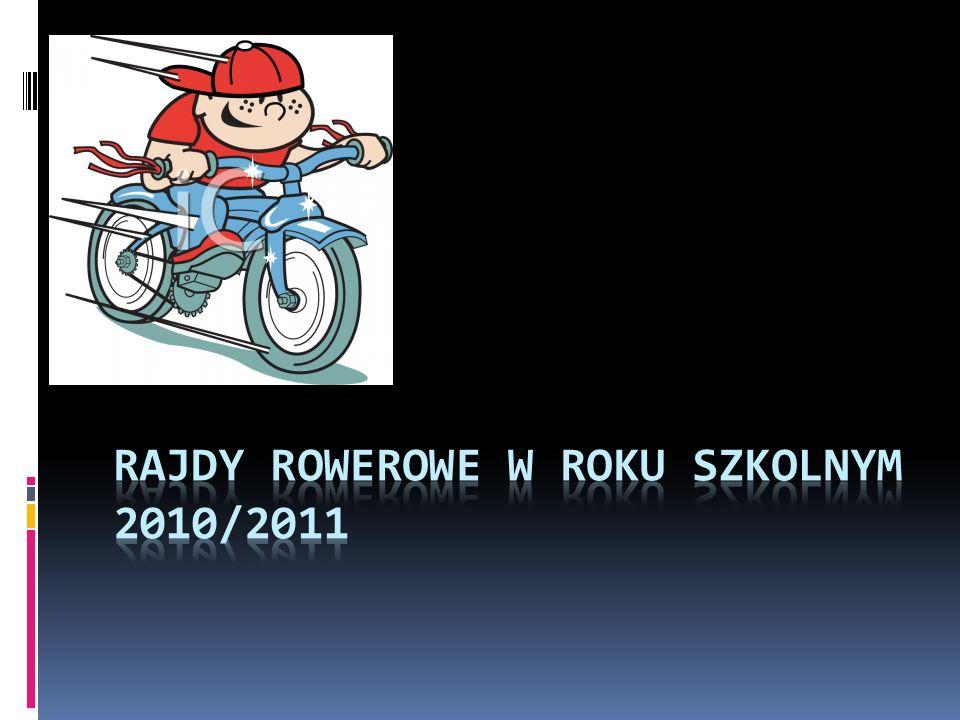 Rajdy rowerowe w roku szkolnym 2010/2011