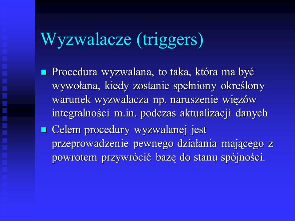 Wyzwalacze (triggers)