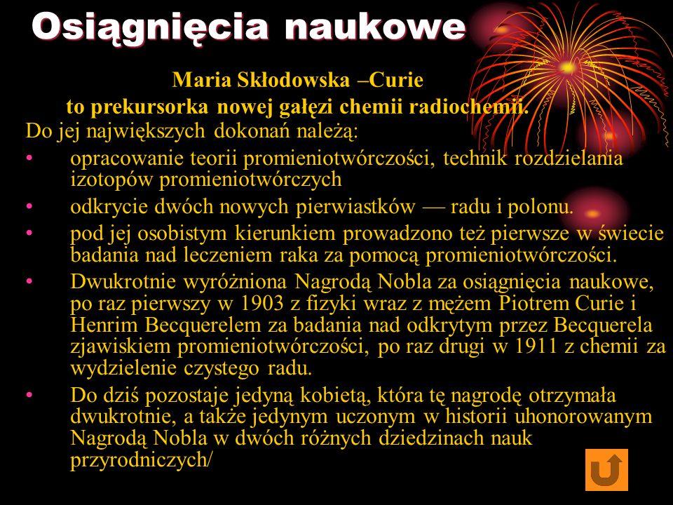 Osiągnięcia naukowe Maria Skłodowska –Curie