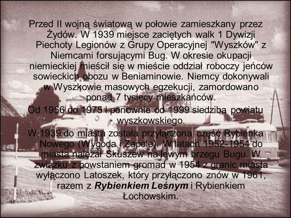 Od 1956 do 1975 i ponownie od 1999 siedziba powiatu wyszkowskiego.