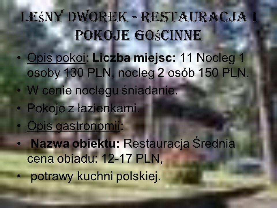 Leśny Dworek - Restauracja i Pokoje Gościnne