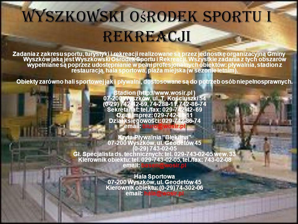 Wyszkowski Ośrodek Sportu i Rekreacji