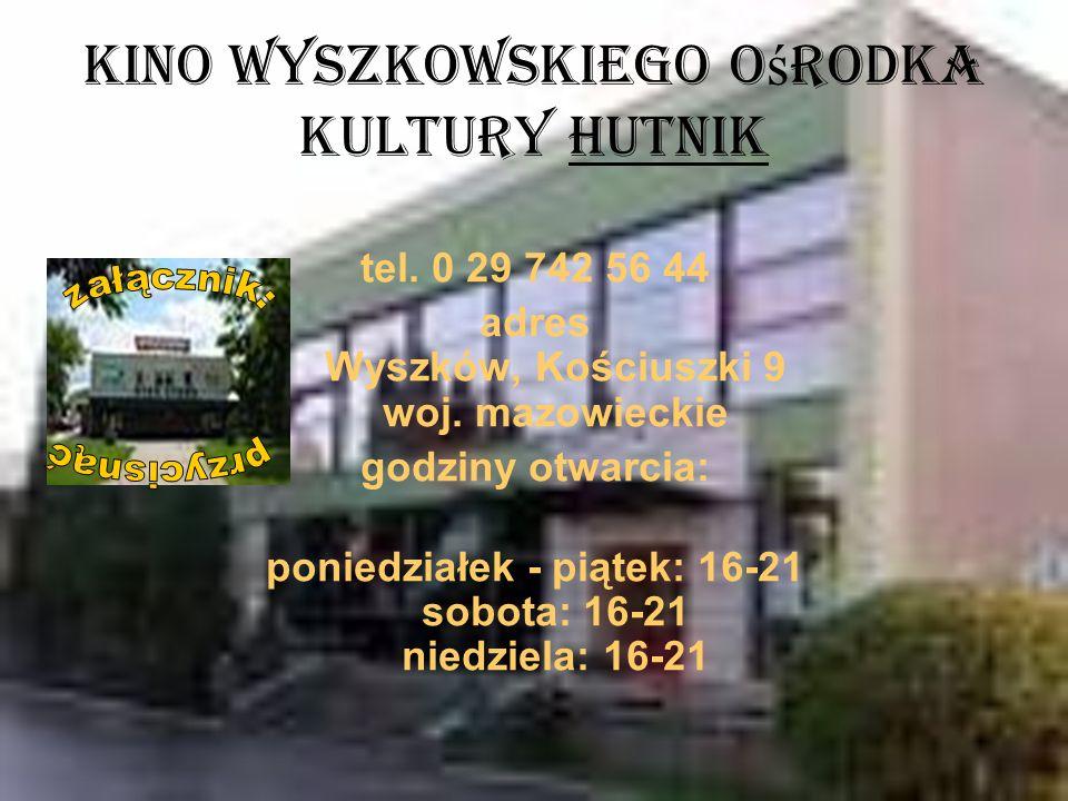 Kino Wyszkowskiego Ośrodka Kultury Hutnik
