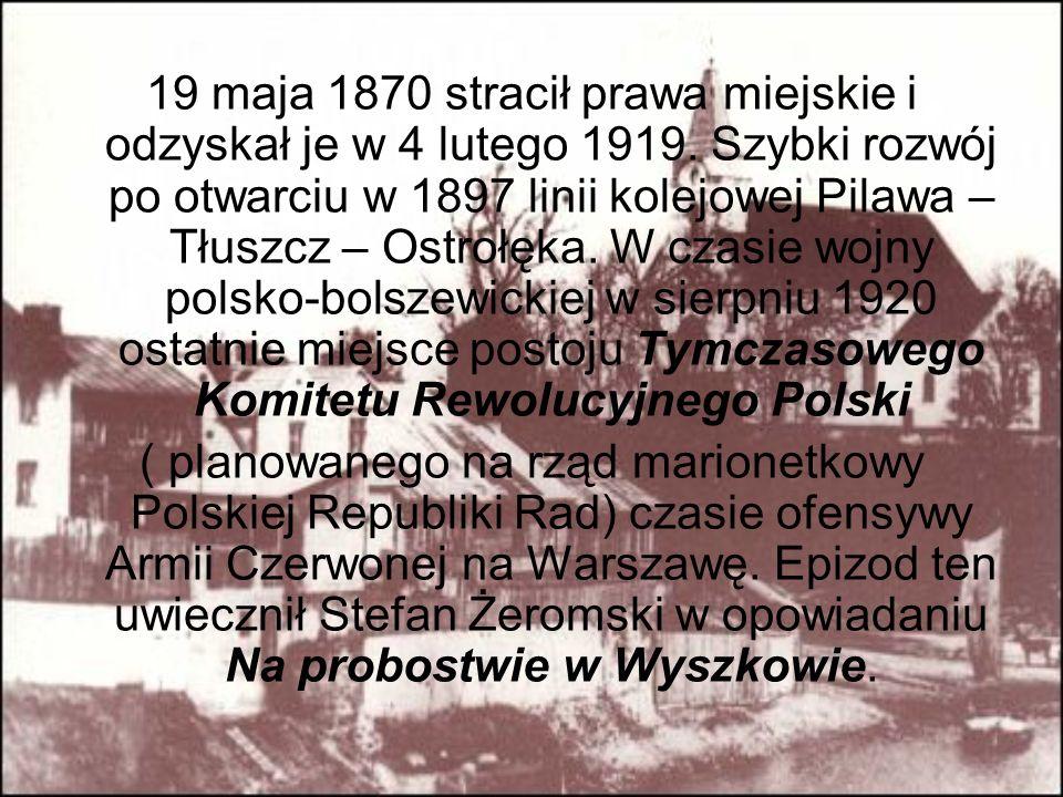 19 maja 1870 stracił prawa miejskie i odzyskał je w 4 lutego 1919
