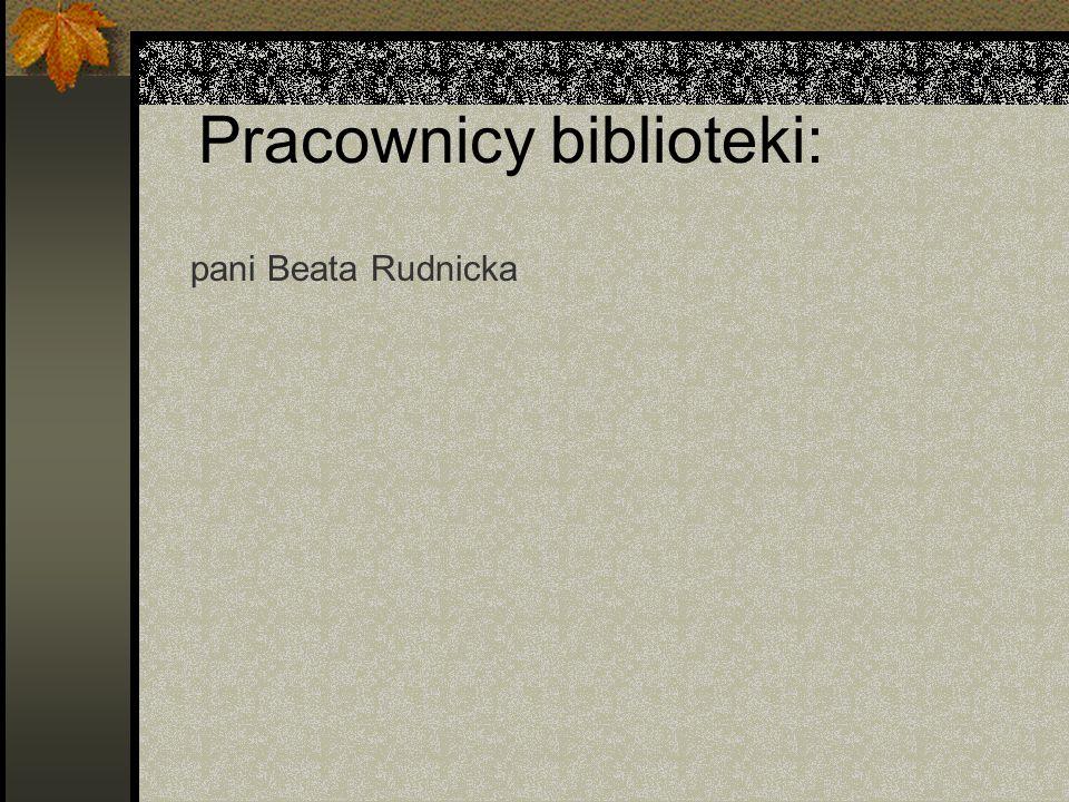 Pracownicy biblioteki: