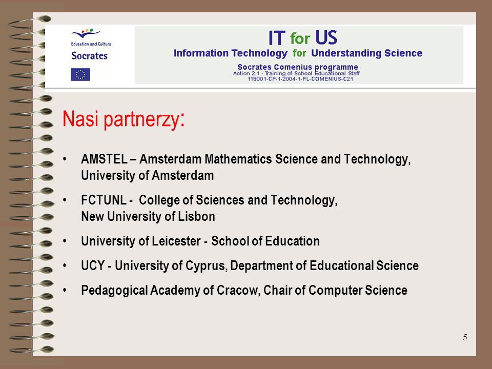 Nasi partnerzy: AMSTEL – Amsterdam Mathematics Science and Technology, University of Amsterdam.