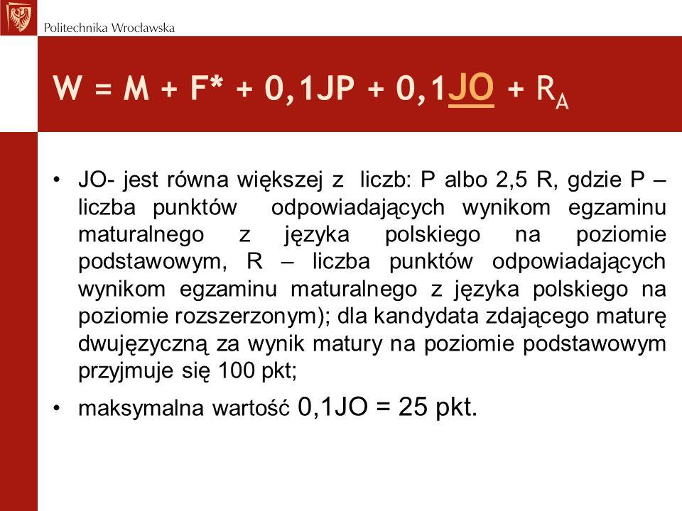 W = M + F* + 0,1JP + 0,1JO + RA