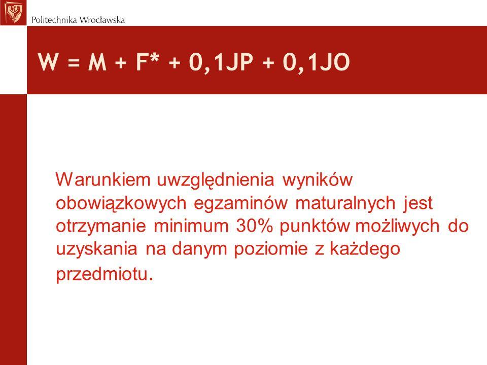 W = M + F* + 0,1JP + 0,1JO