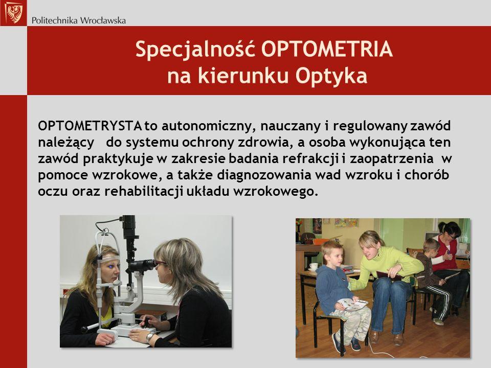 Specjalność OPTOMETRIA na kierunku Optyka