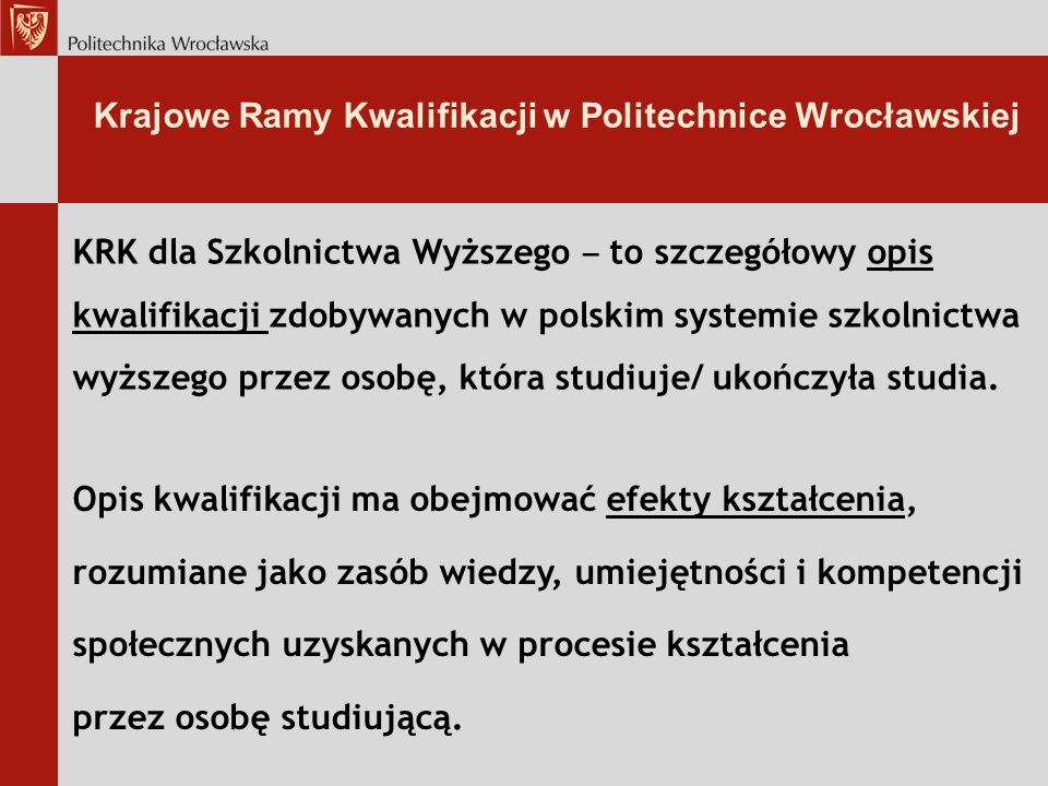 Krajowe Ramy Kwalifikacji w Politechnice Wrocławskiej