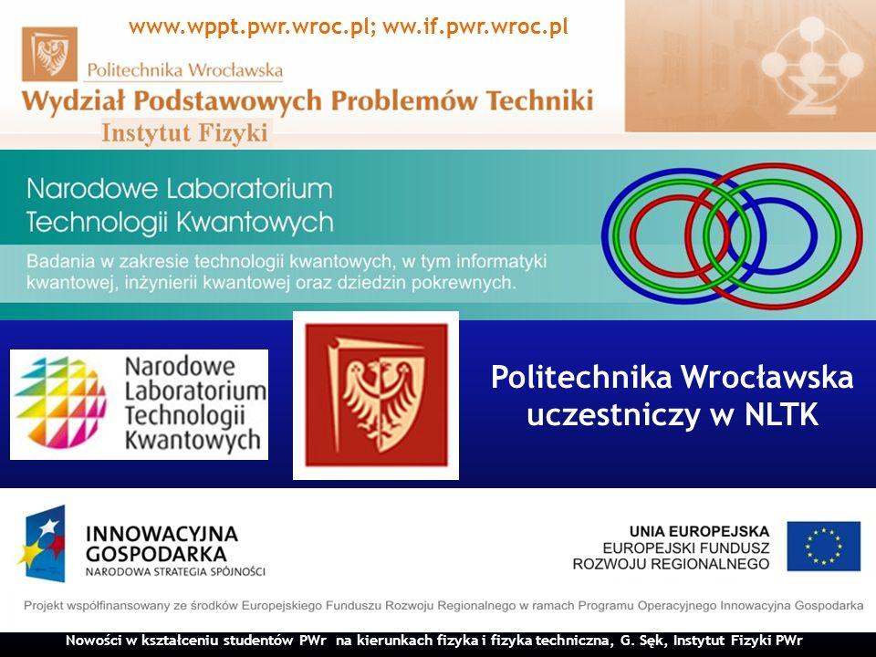 www.wppt.pwr.wroc.pl; ww.if.pwr.wroc.pl Politechnika Wrocławska