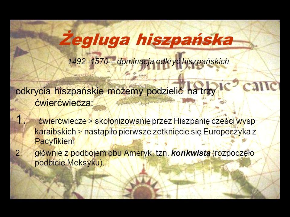 Żegluga hiszpańska 1492 -1570 – dominacja odkryć hiszpańskich
