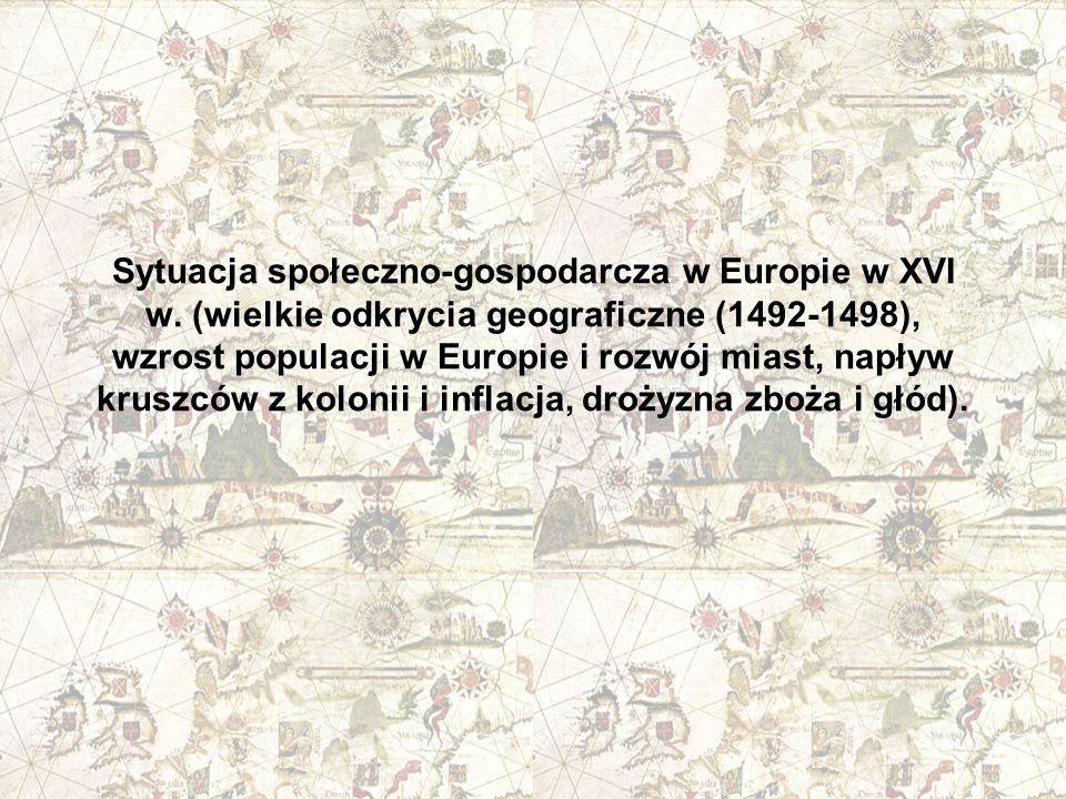 Sytuacja społeczno-gospodarcza w Europie w XVI w
