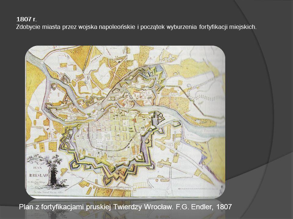 Plan z fortyfikacjami pruskiej Twierdzy Wrocław. F.G. Endler, 1807