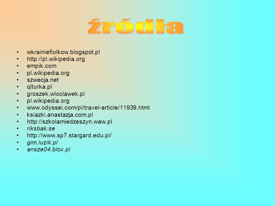 źródła wkrainiefiolkow.blogspot.pl http://pl.wikipedia.org empik.com