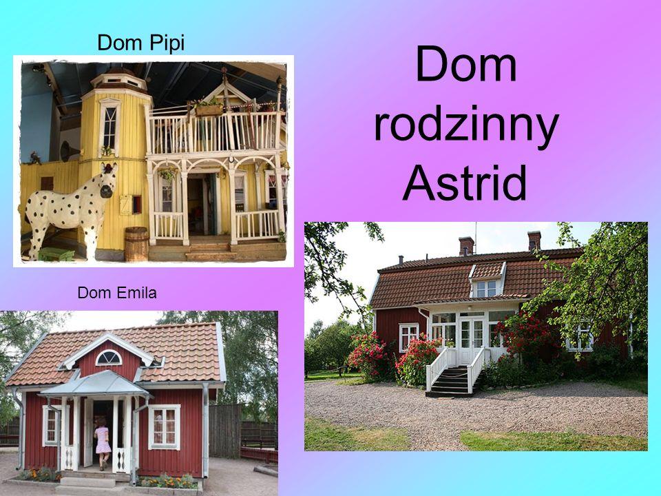 Dom Pipi Dom rodzinny Astrid Dom Emila