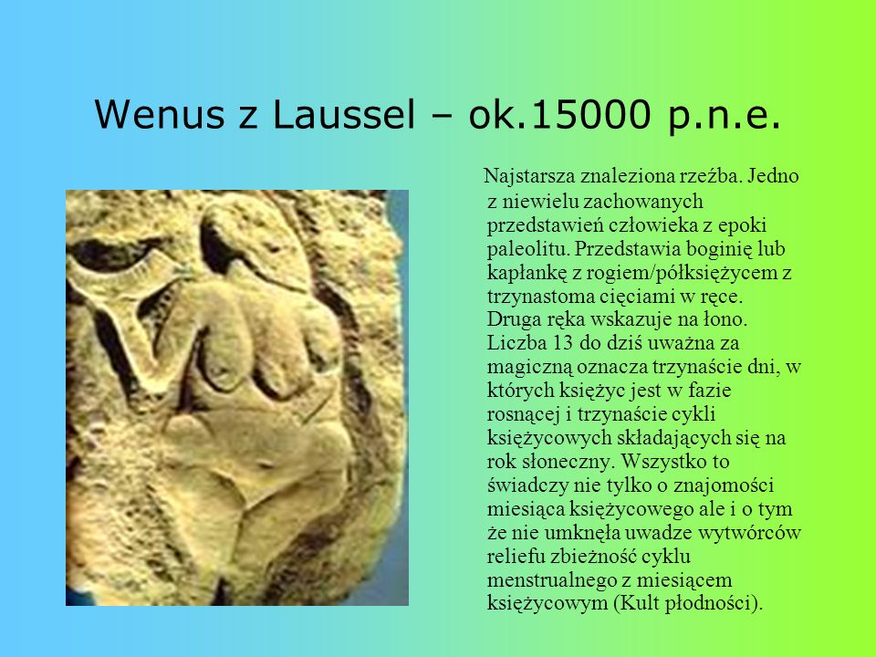 Wenus z Laussel – ok.15000 p.n.e.