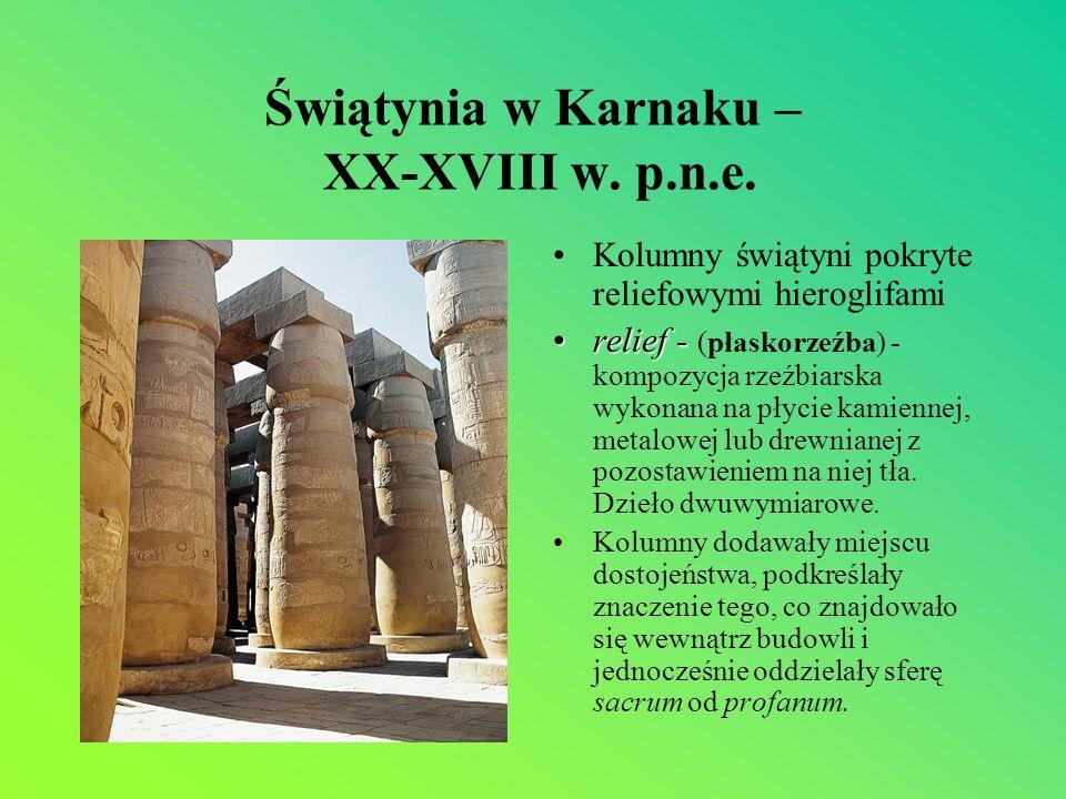 Świątynia w Karnaku – XX-XVIII w. p.n.e.