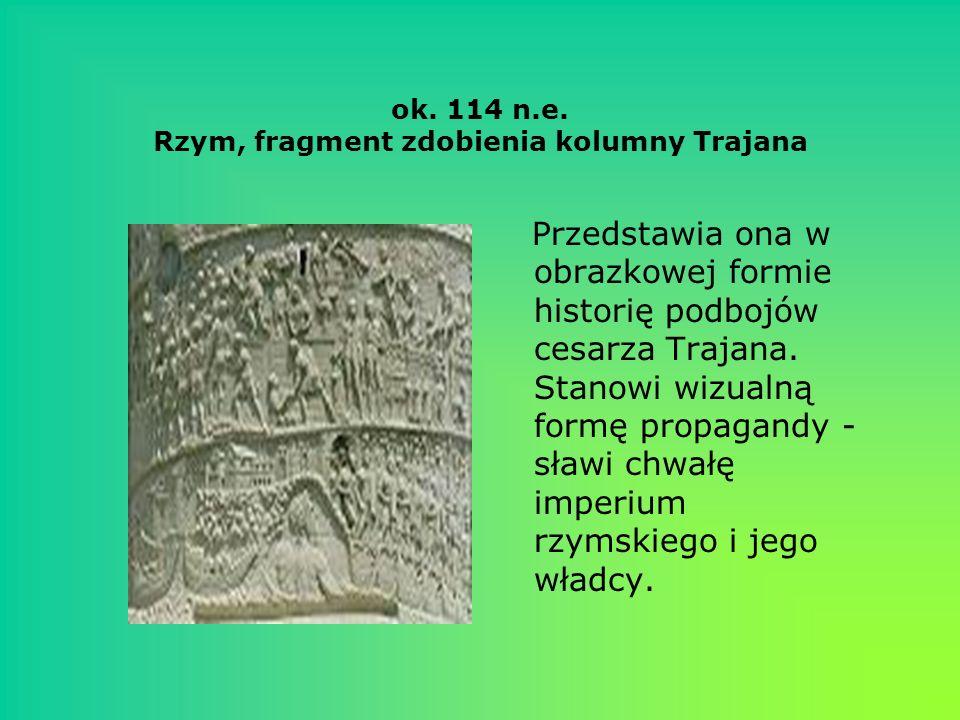 ok. 114 n.e. Rzym, fragment zdobienia kolumny Trajana