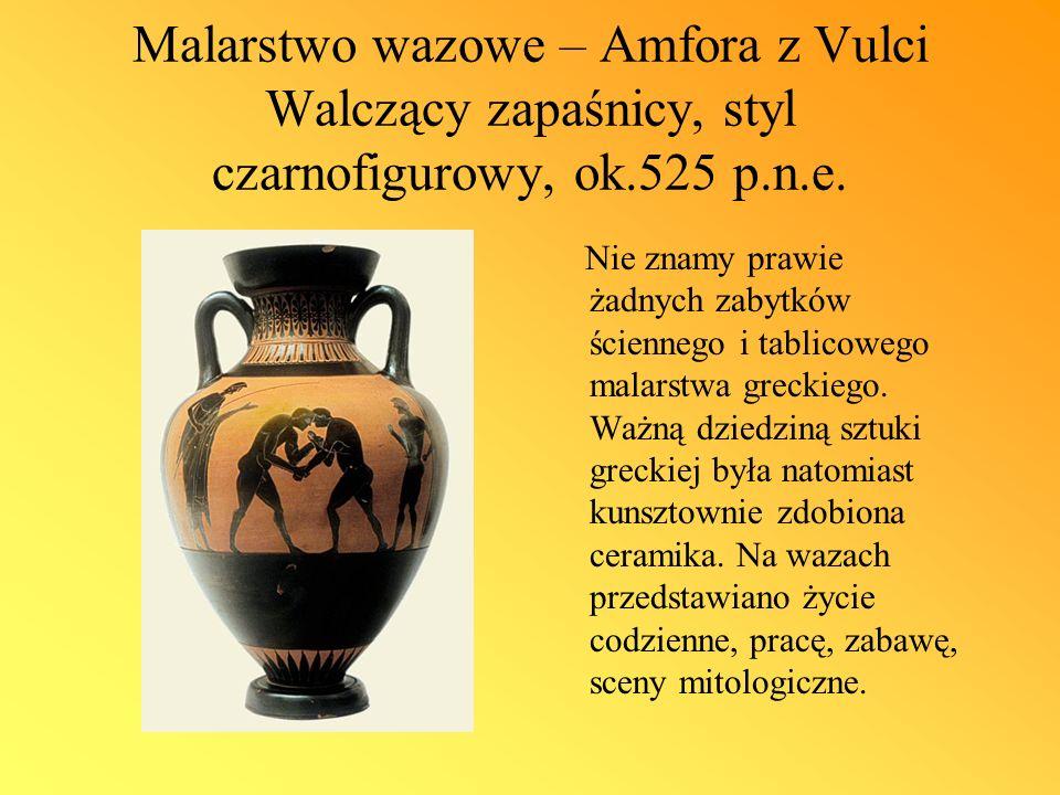 Malarstwo wazowe – Amfora z Vulci Walczący zapaśnicy, styl czarnofigurowy, ok.525 p.n.e.