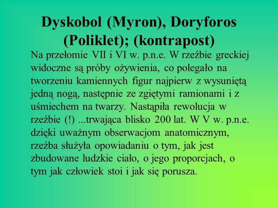 Dyskobol (Myron), Doryforos (Poliklet); (kontrapost)