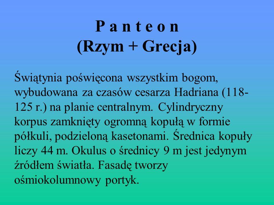 P a n t e o n (Rzym + Grecja)