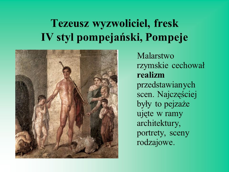 Tezeusz wyzwoliciel, fresk IV styl pompejański, Pompeje