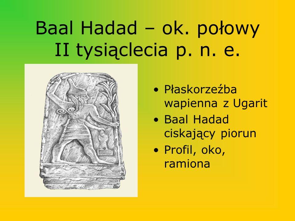 Baal Hadad – ok. połowy II tysiąclecia p. n. e.