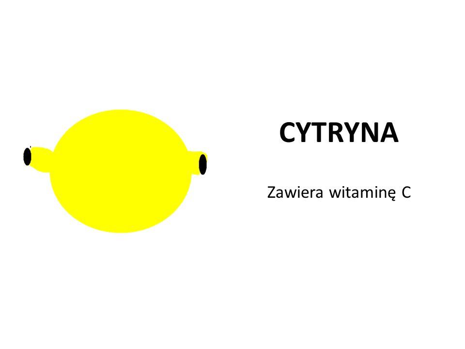 CYTRYNA Zawiera witaminę C