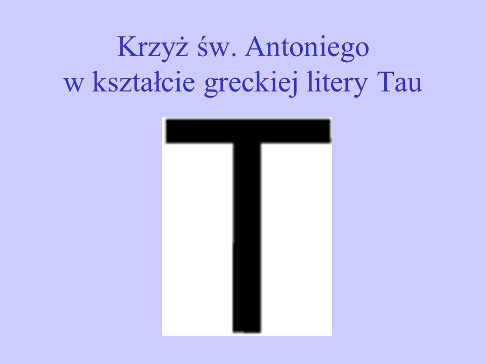 Krzyż św. Antoniego w kształcie greckiej litery Tau