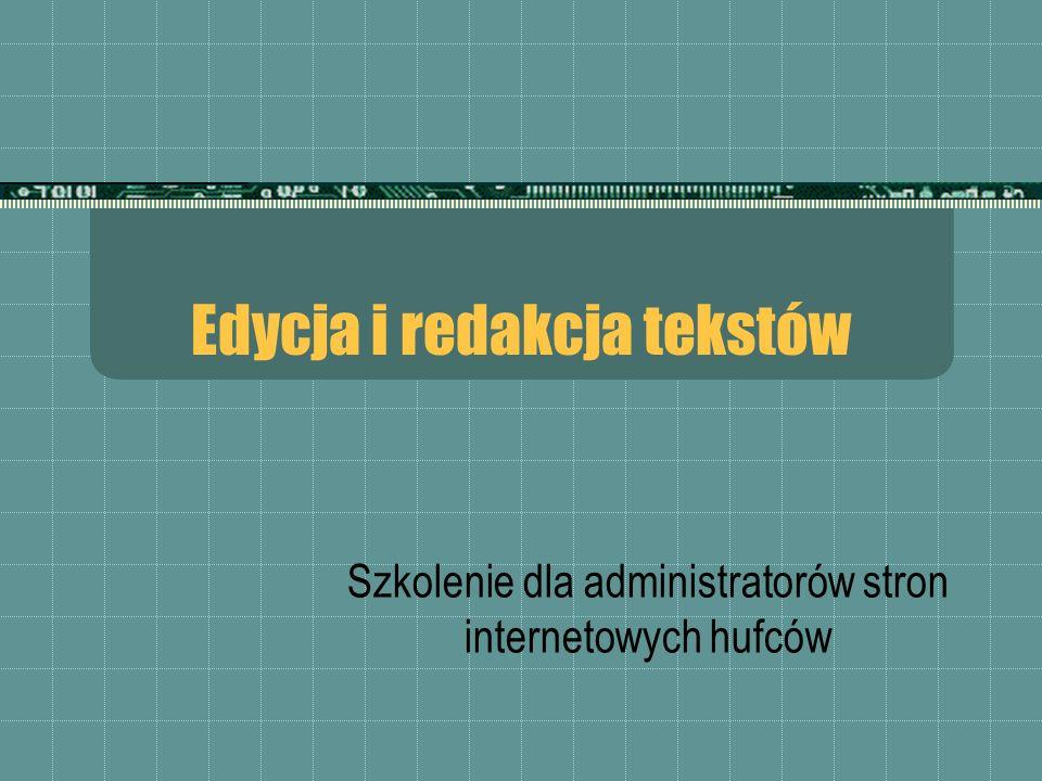 Edycja i redakcja tekstów