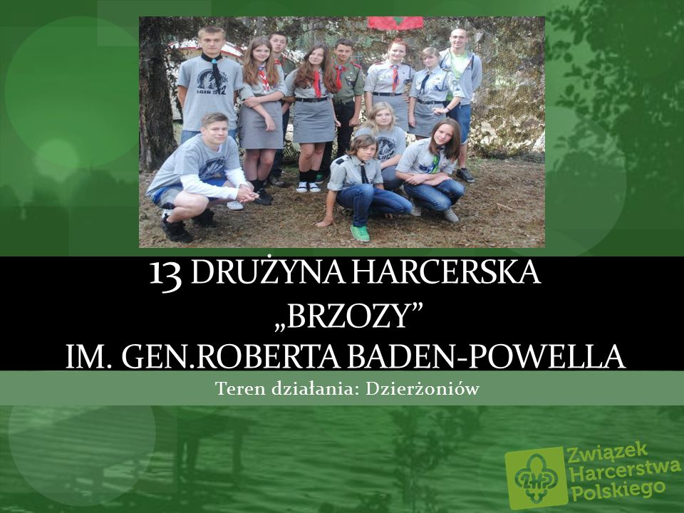 "13 Drużyna Harcerska ""Brzozy im. Gen.Roberta Baden-Powella"