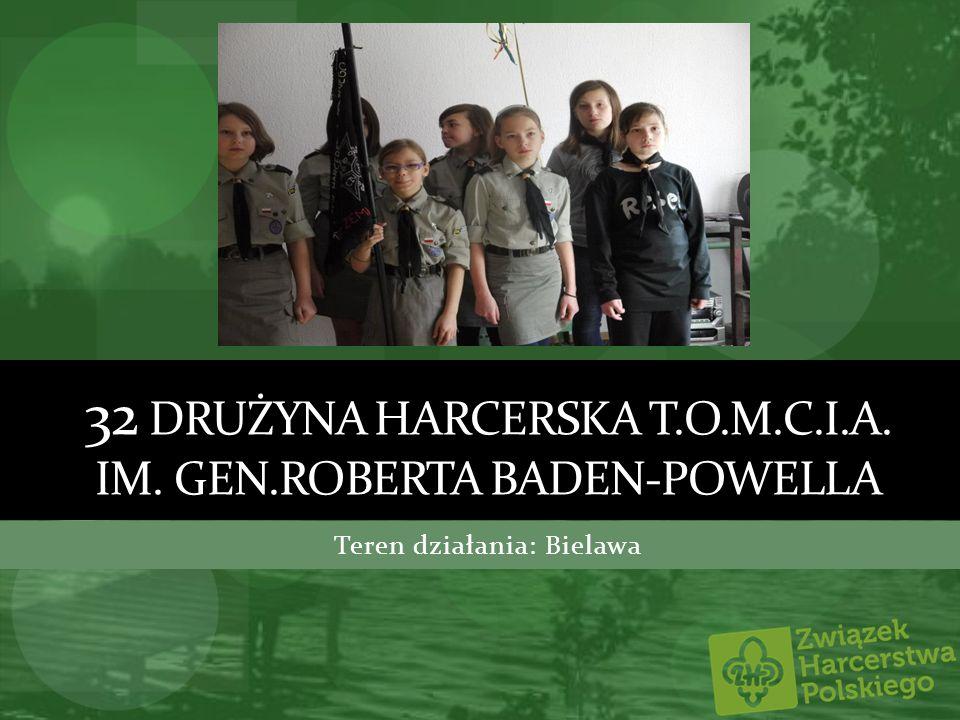 32 Drużyna harcerska t.o.m.c.i.a. im. Gen.Roberta Baden-powella