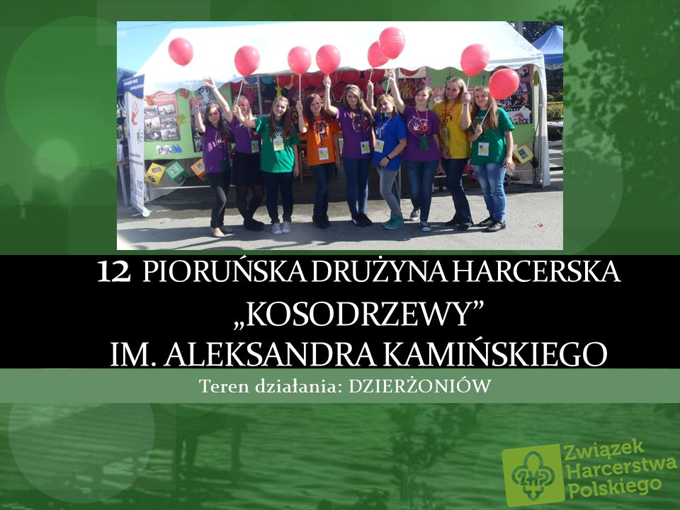 """12 Pioruńska drużyna harcerska """"Kosodrzewy im. Aleksandra Kamińskiego"""