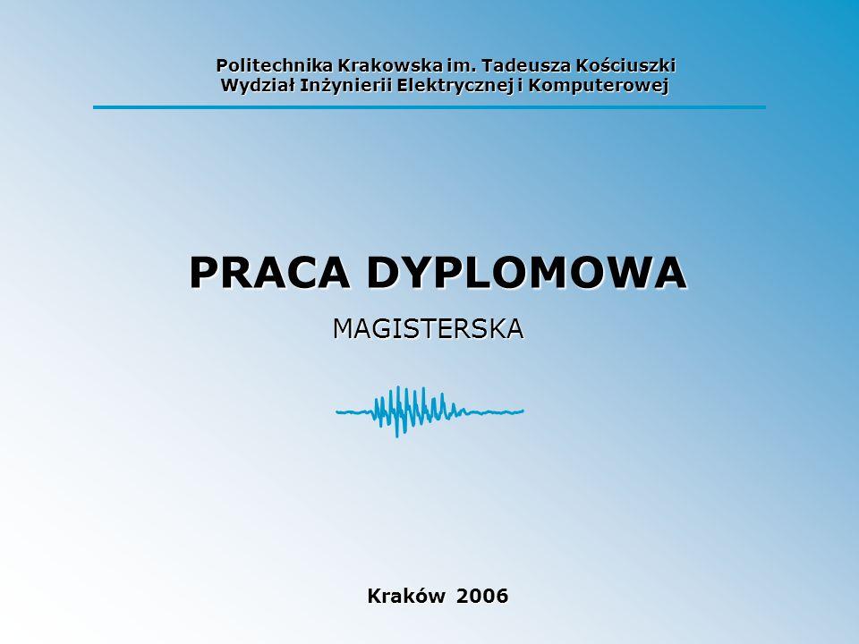 PRACA DYPLOMOWA MAGISTERSKA Kraków 2006