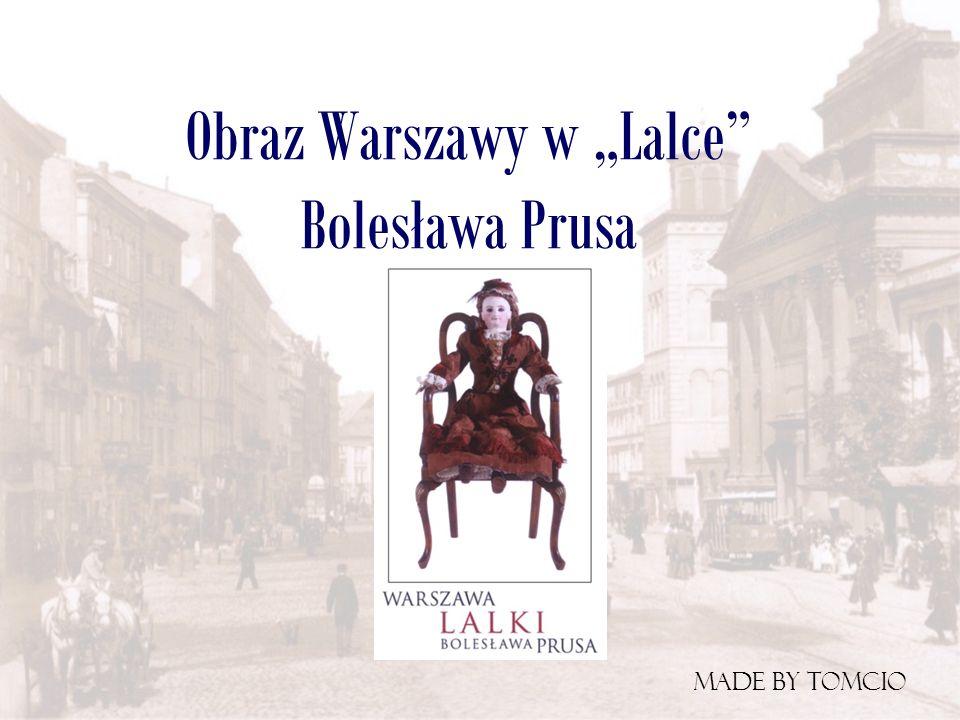 """Obraz Warszawy w """"Lalce Bolesława Prusa"""