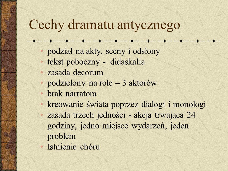Cechy dramatu antycznego