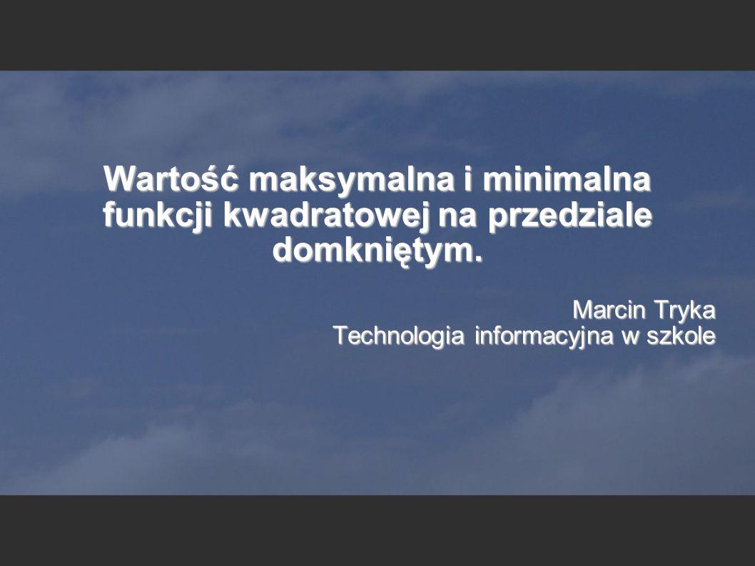 Marcin Tryka Technologia informacyjna w szkole
