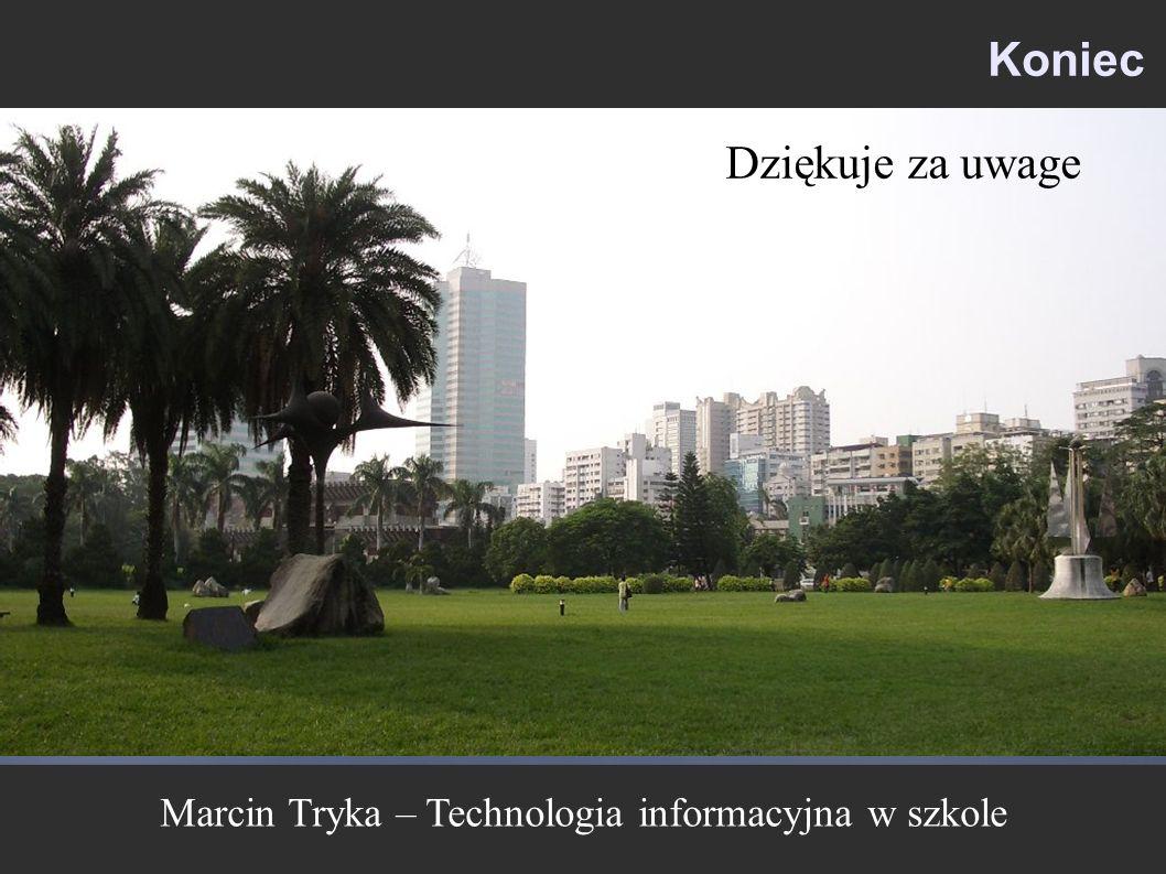 Marcin Tryka – Technologia informacyjna w szkole