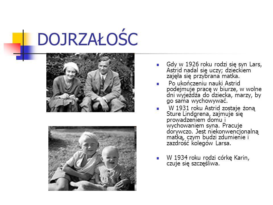 DOJRZAŁOŚC Gdy w 1926 roku rodzi się syn Lars, Astrid nadal się uczy; dzieckiem zajęła się przybrana matka.