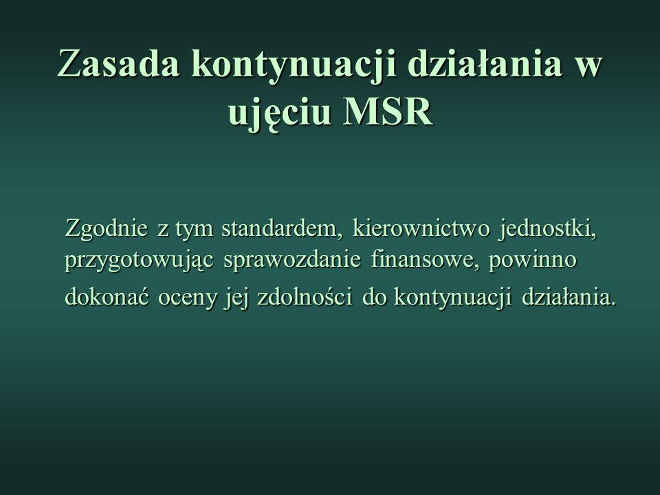 Zasada kontynuacji działania w ujęciu MSR