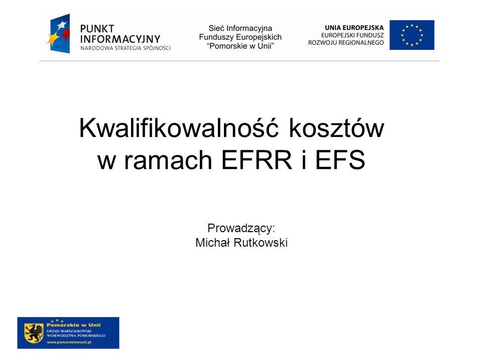 Kwalifikowalność kosztów w ramach EFRR i EFS