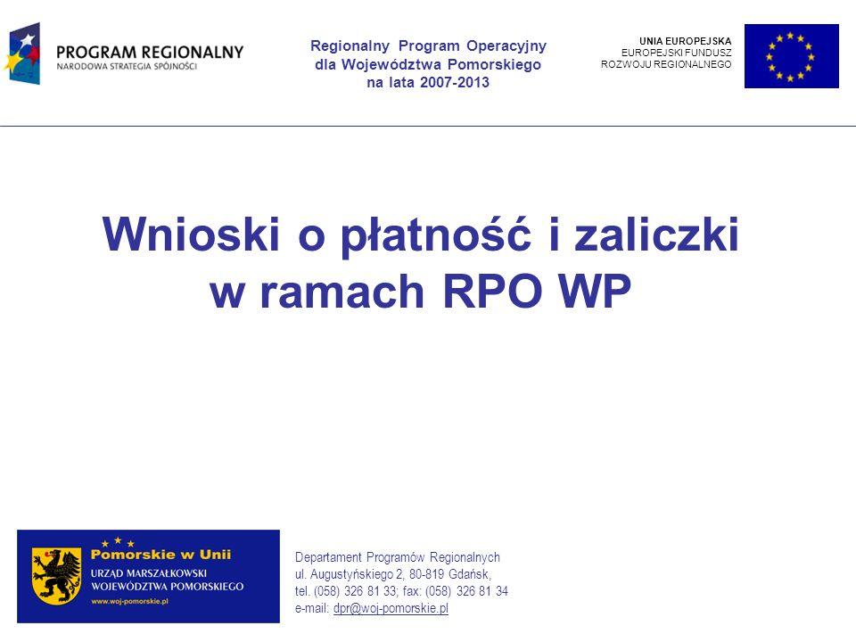 Wnioski o płatność i zaliczki w ramach RPO WP